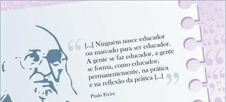 Imagem: adaptada de campanha da UNIFACS. Frase de Paulo Freire.